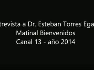 Entrevista Dr Esteban Torres Egaña